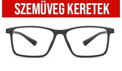 Szemüveg keretek - Dioptriás szemüveg rendelés